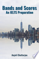 Bands and scores An IELTS Preparation