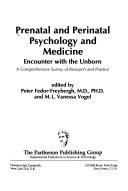 Prenatal and Perinatal Psychology and Medicine