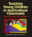 Teaching Young Children in Multicultural Classrooms Book