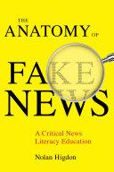 The Anatomy of Fake News
