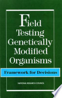 Field Testing Genetically Modified Organisms