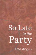 So Late to the Party Book PDF