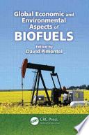 Global Economic and Environmental Aspects of Biofuels Book