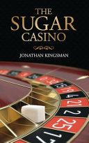 The Sugar Casino Book