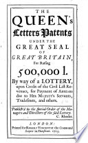 The Queen s Letters Patents Under the Great Seal of Great Britain