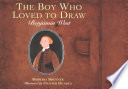The Boy Who Loved To Draw