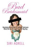 Bad Bridesmaid Book
