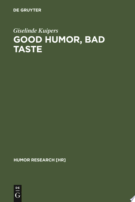 Good Humor, Bad Taste