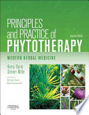 """Principles and Practice of Phytotherapy E-Book: Modern Herbal Medicine"" by Kerry Bone, Simon Mills"