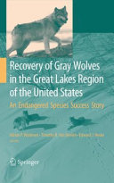 Pdf Recovery of Gray Wolves in the Great Lakes Region of the United States