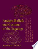 Ancient Beliefs and Customs of the Tagalogs