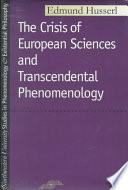 The Crisis of European Sciences and Transcendental Phenomenology