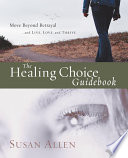 The Healing Choice Guidebook Book
