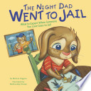 Night Dad Went to Jail