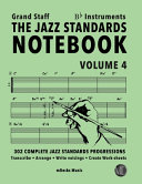 The Jazz Standards Notebook Vol 4 Bb Instruments Grand Staff Book PDF