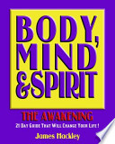 Body, Mind and Spirit