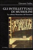 Gli intellettuali di Mussolini