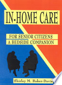 In Home Care for Senior Citizens Book