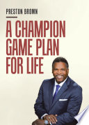 A Champion Game Plan for Life