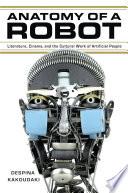 Anatomy Of A Robot Book