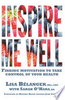 Inspire Me Well  Finding Motivation to Take Control of Your Health