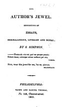The Author's Jewel, Consisting of Essays, Miscellaneous, Literary and Moral