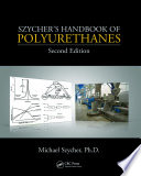 Szycher s Handbook of Polyurethanes