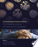 The Neuroscience of Parkinson's Disease