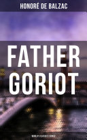 Father Goriot (World's Classics Series)