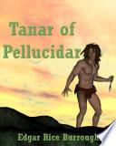 Read Online Tanar of Pellucidar For Free