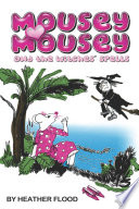 Mousey Mousey and the Witches  Spells Book