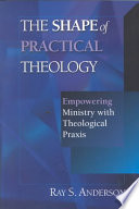 The Shape Of Practical Theology