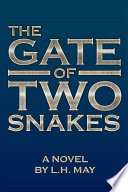 The Gate Of Two Snakes