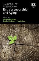Handbook of Research on Entrepreneurship and Aging Pdf/ePub eBook