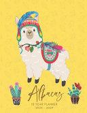 2020 2029 10 Ten Year Planner Monthly Calendar Alpacas Goals Agenda Schedule Organizer