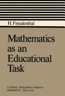 Mathematics as an Educational Task
