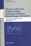 Advances in Mass Data Analysis of Signals and Images in Medicine  Biotechnology and Chemistry
