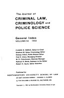 The Journal of Criminal Law  Criminology and Police Science