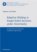 Pdf Adaptive Bidding in Single-Sided Auctions under Uncertainty