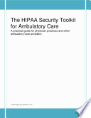 The Hipaa Security Toolkit For Ambulatory Care Book PDF