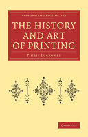 The History and Art of Printing