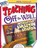 Teaching Off The Wall