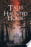 Tales from a Haunted House