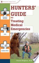 Hunters' Guide to Treating Medical Emergencies