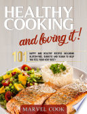 Cooking Healthy   Loving It  Book