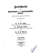Zeitschrift für Philosophie und Philosophische Kritik vormals Fichte-Ulricische Zeitschrift