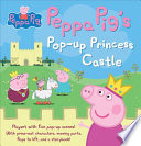 Peppa Pig's Princess Pop-Up Castle