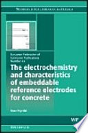 The Electrochemistry and Characteristics of Embeddable Reference Electrodes for Concrete