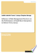 Influence of Risk Management Practices on the Performance of Small Micro Enterprises in Eldoret Town, Kenya
