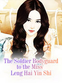 The Soldier Bodyguard to the Miss